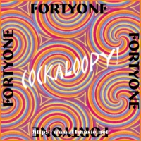 Fortyone - Cockaloopy!