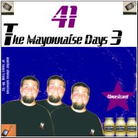 41 - The Mayonnaise Days 3